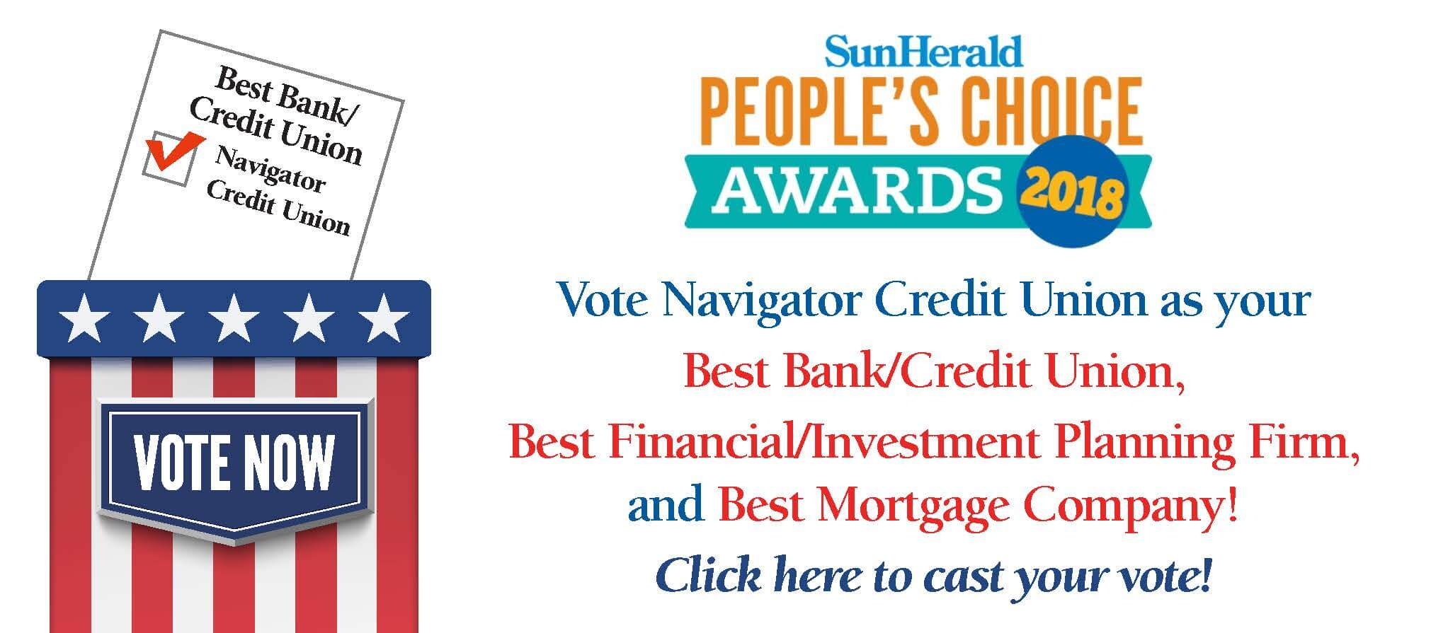 Vote Navigator Credit Union for Peoples Choice Award in best bank credit union, best financial investment firm and best mortgage company